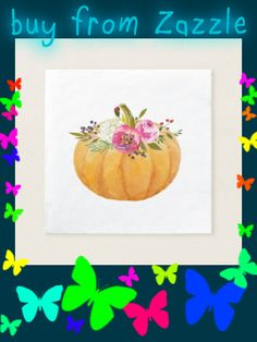 Shop Little Pumpkin Floral Fall Napkins created by LovePiece. Personalize it with photos & text or purchase as is!
