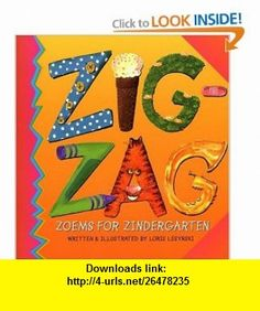 Zigzag Zoems for Zindergarten (9781550378825) Loris Lesynski , ISBN-10: 1550378821  , ISBN-13: 978-1550378825 ,  , tutorials , pdf , ebook , torrent , downloads , rapidshare , filesonic , hotfile , megaupload , fileserve