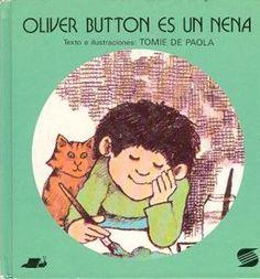 Oliver Button és una nena. De Paola, Tomie. Editorial Everest. Contes per a la coeducació.