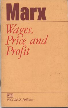 Paperback, Wages, Price and Profit, by Marx; Printed in Soviet Russia in 1985, 56 pages, good shape by VintageNEJunk on Etsy