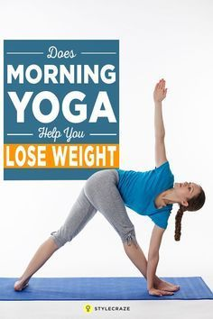 Does Morning Yoga Help You Lose Weight?: Time and again you have been told practicing yoga in the morning is good. Have you wondered why? Well, there are a plethora of reasons, and weight loss is one of the most crucial. by igrapez Read Help Losing Weight, Yoga For Weight Loss, Lose Weight, Bikram Yoga, Ashtanga Yoga, Pilates, Cool Yoga Poses, Morning Yoga, Morning Workouts