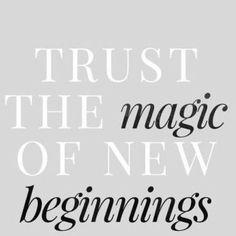 Trust The Magic Of New Beginnings - pixMatch Picture Search, New Beginnings, Trust, Magic, Feelings, Quotes, Watch, Quotations, Clock