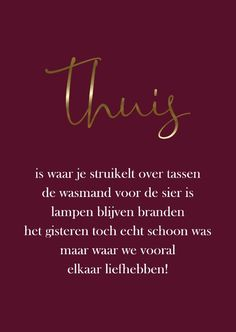 """Woonkaart """"thuis"""" (met pubers) - Woonkaarten - Apocalypse Now And Then Happy Quotes, Me Quotes, Funny Quotes, Qoutes, Dutch Quotes, Quotes And Notes, Daughter Quotes, Family Quotes, Positive Vibes"""