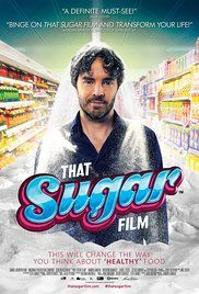 That Sugar Film (2014) - Damon Gameau embarks on an experiment to document the effects of a high sugar diet on a healthy body.