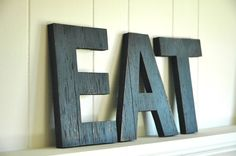 EAT  Wall Art Letters Handmade Wood Sign Vintage Style Distressed Kitchen Cottage Home Decor. $25.00, via Etsy.