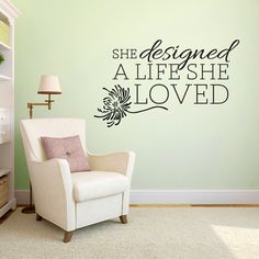 She Designed A Life She Love - Wall Decal - $13.00