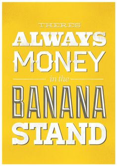 Arrested Development: There's always money in the banana stand / poster by Visual Etiquette