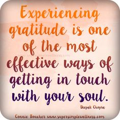 """#Experiencing #gratitude is one of the most #effective ways of getting in touch…"