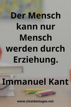 """Heute wäre Immanuel Kant 297 Jahre alt geworden! Immanuel Kant wurde am 22.04.1724 geboren. Unser heutiges Zitat des Tages lautet daher: """"Der #Mensch kann nur #Mensch werden durch #Erziehung."""" (Immanuel #Kant) #HappyBirthday #HappyBirthdayImmanuelKant #ImmanuelKant #ImmanuelKantZitate #ErziehungZitate #MenschZitate #ZitatDesTages #BerühmteZitate #Sprüche #Zitate #ZitateZumNachdenken #QuoteOfTheDay #Spruchbild #Sprüchebilder"""