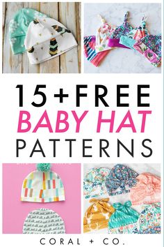 15  Easy Free Baby Hat Sewing Patterns!  So many fun baby hat patterns to choose from.  Make a knit baby beanie newborn hat for the cutest little hat wearer around.  Click the link to get the patterns.