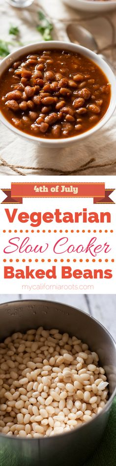 Need a recipe for 4th of July? Check out these AMAZING Vegetarian Slow Cooker Baked Beans. Delicious!