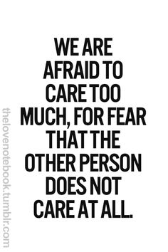 Take the courage to show that you care :)