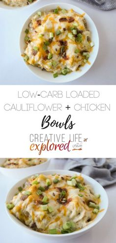 Low Carb Loaded Cauliflower & Chicken Bowls - Add chicken and dry ranch dressing mix to your traditional loaded cauliflower side dish to turn it into a delicious low carb main meal!