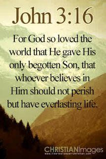 John 3:16. All you must do is believe!