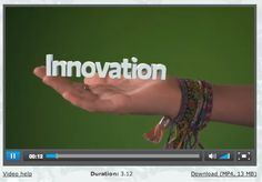 ABOUT INNOVATION. What exactly is innovation? Watch this short video clip to learn more... what is it? why do we need it? what's involved? what kind of person can be an innovator?
