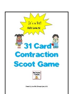 Contraction Scoot Game  Kids love it and ask to play it over and over.  A great way to spend your 'inside' recess!