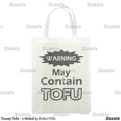 Shop Funny Tofu - Grocery Bag created by BiskerVille. Vegan Tote Bags, Reusable Grocery Bags, Folded Up, Tofu, Paper Shopping Bag, Birthday Gifts, Purses, Fabric, Vegan Vegetarian