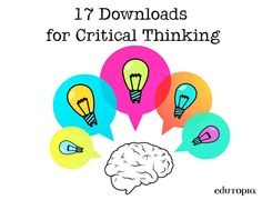 Resources and Downloads for Teaching Critical Thinking. Includes lesson plans and group discussion that would be great for NB