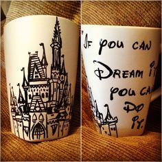 Hand painted castle mug with Walt Disney quote: If you can Dream it, you can do it. Not dishwasher safe, hand washing only.