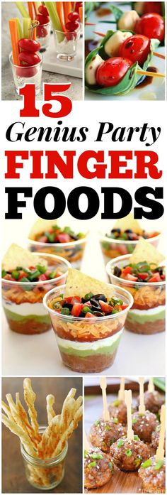 15 GENIUS Party Finger Foods! I am TOTALLY making these!