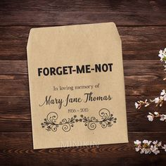 25 x Personalised Custom Forget Me Not Flower Seed Favours Funeral Memorial Celebration Of Life Kraft Customised Favors Brown Unique Gift by MinikinGifts on Etsy https://www.etsy.com/listing/261042947/25-x-personalised-custom-forget-me-not Memorial Gifts, Funeral Memorial, Memorial Ideas, Memorial Quotes, Funeral Ideas, Funeral Gifts, Funeral Planning, Flower Seeds, Forget Me Not