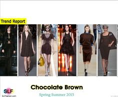 Trendy Colors for SS 2015: Chocolate Brown (autumn shades).  Tom Ford, Costume National, Fendi,Elie Saab, Jil Sander, Vivienne Westwood Red Label Spring Summer 2015.
