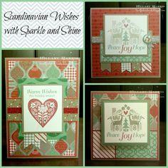 CTMH Scandinavian Wishes with Sparkle and Shine. Hillary Harris heartforhandmade.blogspot.com