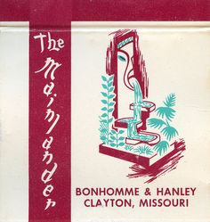 The Mainlander Clayton MO  30 stem #matchbook #tiki To order your business' own #advertisingmatchbooks GoTo www.GetMatches.com or CALL 800.605.7331 TODAY!