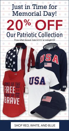 Wear it with pride!  Get your patriotic gear in time for Memorial Day and July 4th.  20% off for a limited time. No code needed.