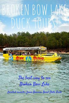 Broken Bow Lake Duck Tours offers the chance to experience southeastern Oklahoma in a vehicle that can travel on both land and in water!