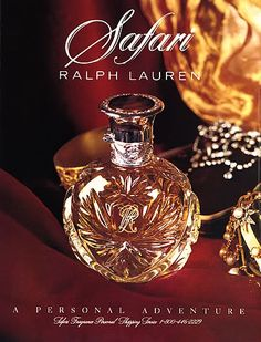 Ralph Lauren Safari Perfume - The Perfume Girl. Fragrances and colognes from fashion houses and perfume designers. Scent resources, perfume database, and campaign ad photos. Perfume Scents, Perfume Ad, Perfume And Cologne, Antique Perfume Bottles, Vintage Perfume, Perfume Oils, Parfum Lolita Lempicka, Parfum Chloe, Ralph Lauren Safari