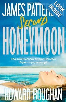 Second Honeymoon: James Patterson, Howard Roughan