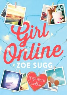 Girl Online: The First Novel by Zoella by Zoe Sugg (Hardcover)-Gift from Mom & Dad Zoe Sugg, New Books, Good Books, Books To Read, Girl Online Books, Youtuber Books, Zoella Beauty, High School Drama, Youtube Sensation