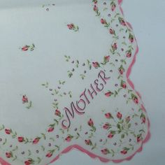 Vintage Hankie - Mother Handkerchief, Mother's Day, Vintage Tribute Hankerchief, Rosebuds, Moms Birthday, Cotton Fabric, Pink and Green