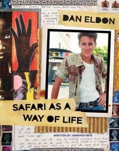 Dan Eldon: Safari as a Way of Life: Amazon.co.uk: Dan Eldon: Books