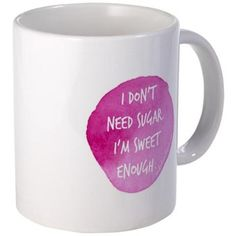 We Love This Healthy Holiday Gift! | I Don't Need Sugar. I'm Sweet Enough.