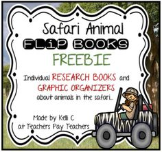 Safari Animal Flip Books- Informative Writing, Research and Graphic OrganizersDo you need a great activity to add to your Animal Unit?  This could be just what you are looking for.  This packet includes individual animal flip books for many animals in the safari- this freebie is just a Chimpanzee book.Each book has 7 pages (6 printed) and 2 graphic organizers that you can use as a pre-writing activity.