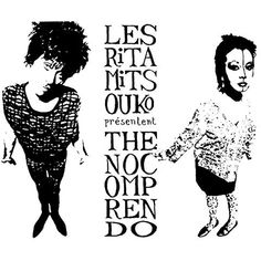 Listen to The No Comprendo by Les Rita Mitsouko on Deezer. With music streaming on Deezer you can discover more than 53 million tracks, create your own playlists, and share your favorite tracks with your friends. Daniel Darc, Catherine Ringer, Pochette Album, Thing 1, Cd Album, Lp Vinyl, Vinyl Records, Album Covers, Posters