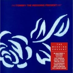 Tommy (3CD + DVD): The Wedding Present - propermusic.com