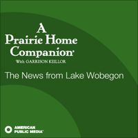 APM: A Prairie Home Companion's News from Lake Wobegon by American Public Media