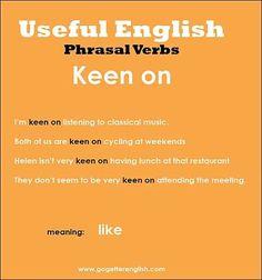 Useful English - Phrasal Verbs: Keen on