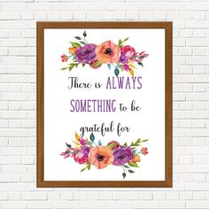 Printable quote art there is always something to be grateful | Etsy