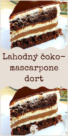 Lahodný čoko-mascarpone dort Sweet Desserts, Sweet Recipes, Something Sweet, Food Truck, Tiramisu, Cheesecake, Food And Drink, Sweets, Baking