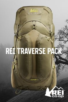 Created with REI members and the experts who work in our stores, and not a detail missed. With new tech inspired by Sherpas, including our UpLift™ compression system that pulls the load up and in, and our revolutionary contoured hipbelt that conforms to your body for the perfect fit. Shop Traverse.