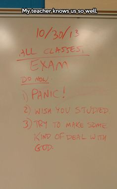 Exam instructions, my teacher knows us so well.