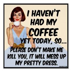 Coffee Killer Poster - Vintage humor poster prints for anyone with a great sense of humor. Click through to purchase at my zazzle shop :-)