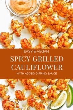 Easy, crowd-pleasing spicy grilled cauliflower kabobs seasoned with a Cajun-inspired blend of spices and served with homemade adobo dipping sauce. Vegan Grilling, Grilling Recipes, Barbecue Recipes, Barbecue Sauce, Vegan Breakfast Recipes, Vegan Recipes, Dinner Recipes, Dinner Ideas, Grilled Cauliflower