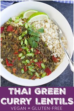 Skip the Thai restaurant and make the BEST curried lentils at home! It's easy to make it's loaded with flavor and it only requires 10 ingredients. Easy Vegetarian Dinner, Vegan Dinner Recipes, Delicious Vegan Recipes, Vegan Dinners, Vegetarian Recipes, Vegetable Recipes, Healthy Recipes, Green Curry Sauce, French Green Lentils