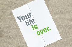 Your life is over. / Your new life is just beginning... - Foldout funny card - new baby, wedding, engagement, pregnancy card