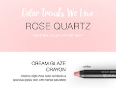 Color Trends We Love: Rose Quartz | Pantone Color of the Year 2016 | glo minerals Cream Glaze Crayon in chiffon - electric high shine color combines a luxurious glossy look with intense saturation.